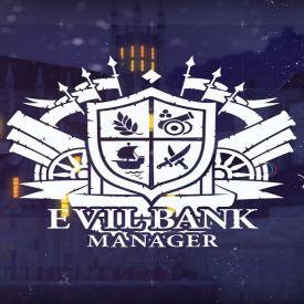 Evil Bank Manager скачать игру бесплатно на ПК